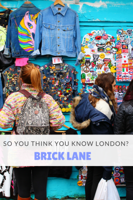 So you think you know London? - Brick Lane Pin